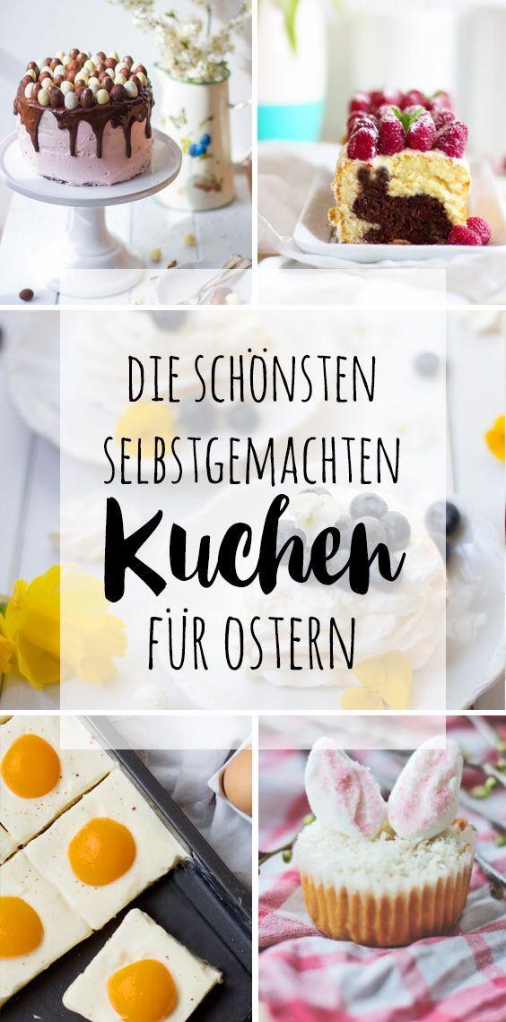 Die schönsten selbstgemachten Kuchen für Ostern! #ostern #kuchen #osterkuchen