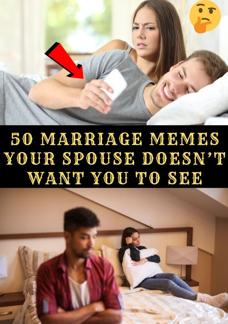 50 Marriage Memes Your Spouse Doesnt Want You To See