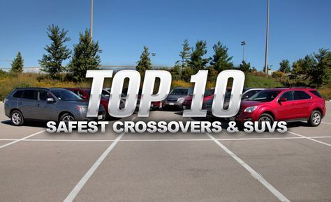 Top 10 Safest Crossovers and SUVs of 2014. For more, click http://www.autoguide.com/auto-news/2014/06/top-10-safest-suvs-crossovers.html