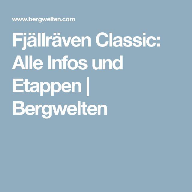 Fjällräven Classic: Alle Infos und Etappen   Bergwelten
