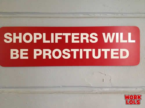 This is a funny sign, but it's not about grammar or spelling.