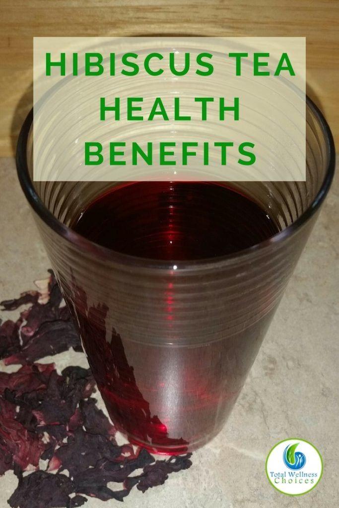 Hibiscus Flower Tea Benefits And Recipes Tea Health Benefits