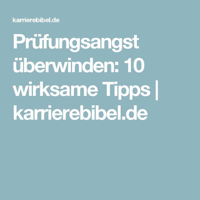 Prüfungsangst überwinden: 10 wirksame Tipps   karrierebibel.de