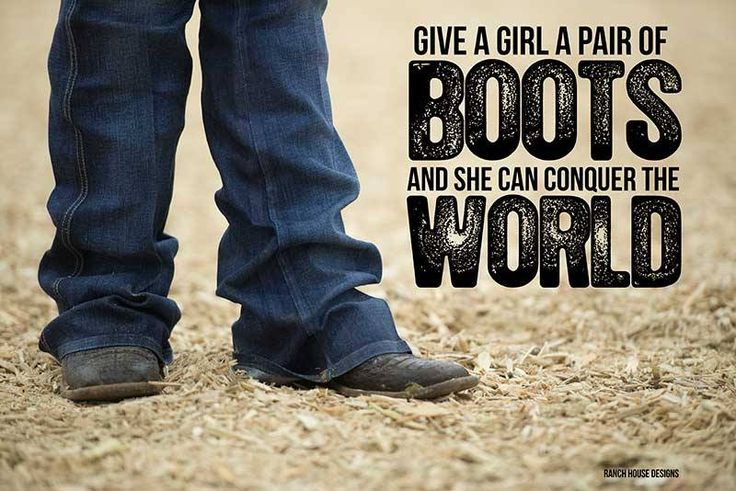 There is nothing more powerful than a pair or work boots and a strong willed woman.