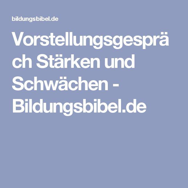 Vorstellungsgespräch Stärken und Schwächen - Bildungsbibel.de