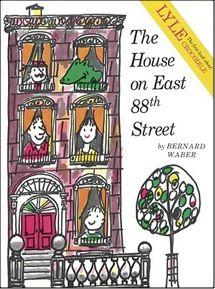 """The House on East 88th Street"" by Bernard Waber (Houghton Mifflin)"