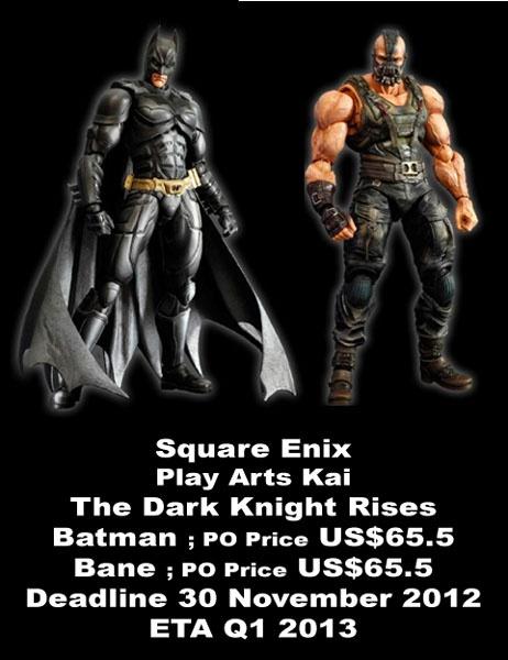 PlayArts Kai The Dark Knight Rises  - Batman ; $65.5  - Bane ; $65.5