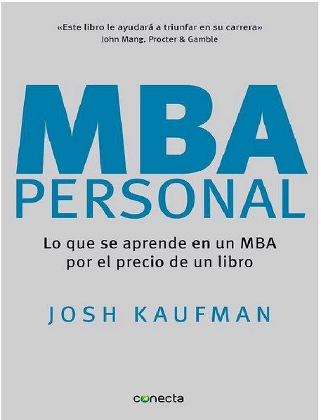 Descarga Libro MBA Personal – Josh Kaufman - PDF – Español  http://helpbookhn.blogspot.com/2014/07/mba-personal-josh-kaufman-pdf-espanol.html