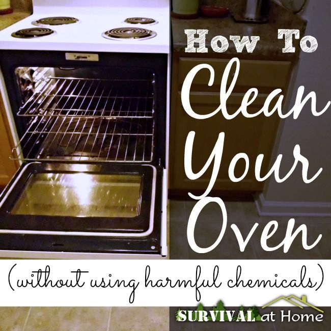 How to Clean Your Oven (without using harmful chemicals) (via Survival at Home)