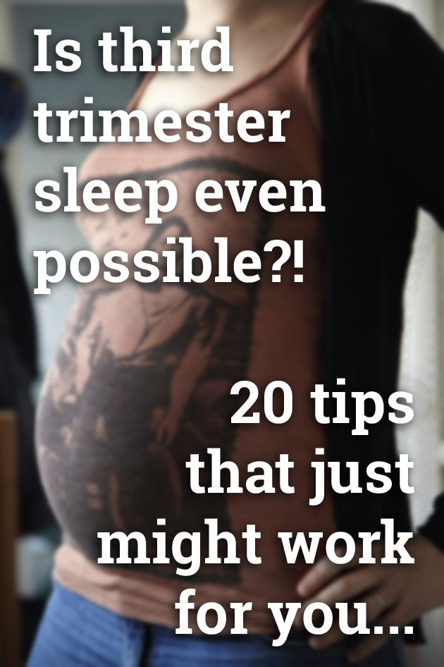I'm 33.5 weeks pregnant and I cannot sleep!! I've searched the web high and low, so here are 20 top tips for third trimester sleep.