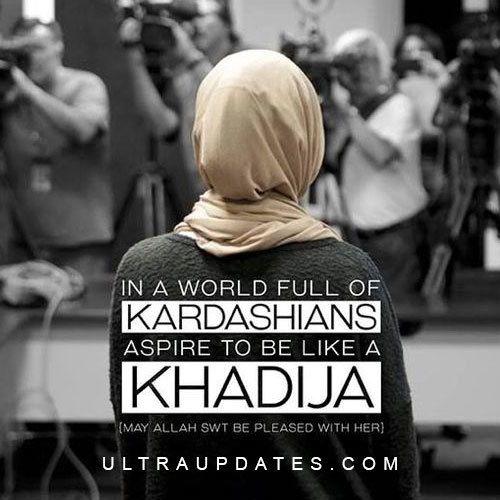 Be a Khadijah!