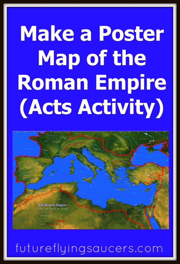 Many of Paul's travels make more sense when you know where he is located. Create a poster size map of the Roman Empire to help you study the book of Acts. ~ futureflyingsaucers.com