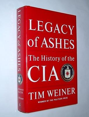 Legacy of Ashes History of CIA Spy Espionge Kennedy Clinton Bush Nixon Reagan | eBay