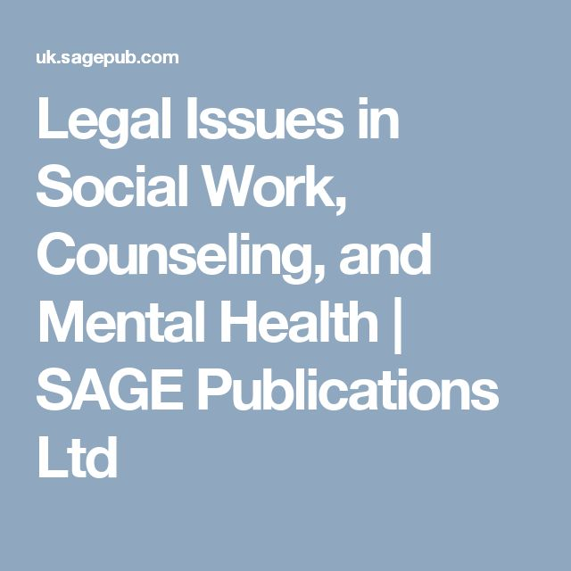 Legal Issues in Social Work, Counseling, and Mental Health | SAGE Publications Ltd