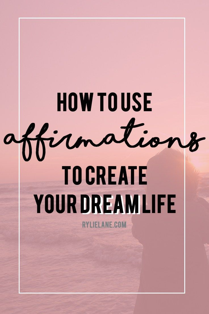 Want to start creating your dream life? Here's how you can use affirmations to start living the life of your dreams. Click here to see how affirmations work!