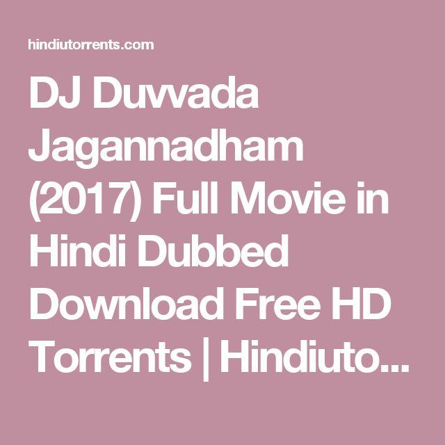 DJ Duvvada Jagannadham 2017 Full Movie In Hindi Dubbed Download Free HD Torrents