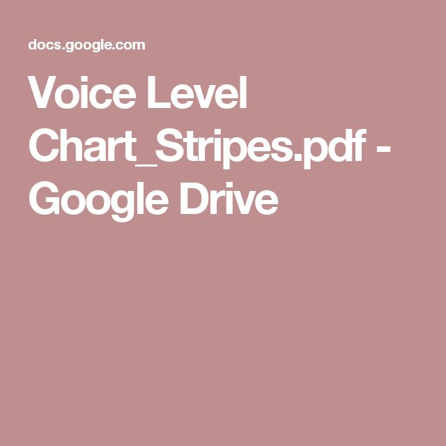 Voice Level Chart_Stripes.pdf - Google Drive