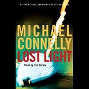 Lost Light: Harry Bosch Series, by Michael Connelly - Audiobook narrated by Len Cariou