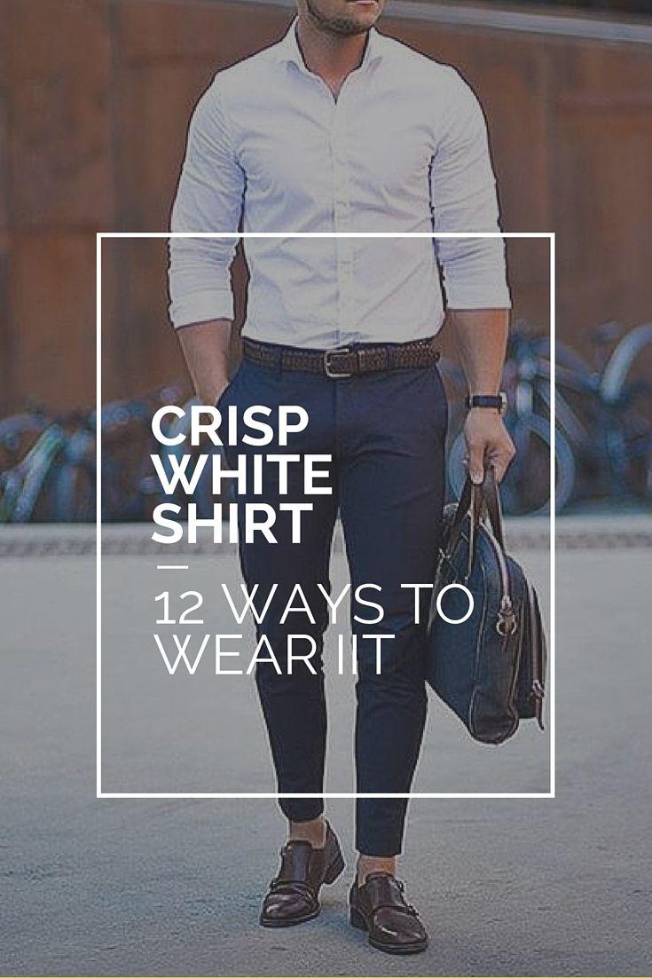 13 WAYS TO WEAR YOUR CRISP WHITE SHIRT. #MENSWEAR #MENSFASHION #FASHION   http://www.lifestylebyps.com/blogs/lifestylebyps/80973697-13-ways-to-wear-your-crisp-white-shirt