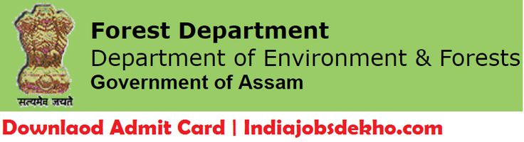 Assam Forest Department Admit Card, Admit Card, Hall Ticket, Assam Forest Admit Card 2017 , Assamforest In Admit Card 2017, Assam Forest Department Admit Card 2017, Assam Forest In, Assam Forest Guard Admit Card, Www Assam Forest In,Assam Forest ,Recruitment 2017 Admit Card ,Assamforest ,   #admit card #Assam Forest #Assam Forest Admit Card #Assam Forest Admit Card 2017 #Assam Forest Department Admit Card #Assam Forest Department Admit Card 2017 #Assam Forest Department Adm
