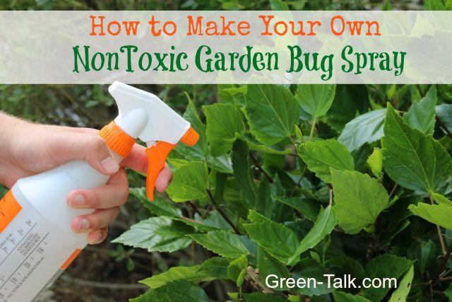 Make Your Own NonToxic Garden Bug Spray.