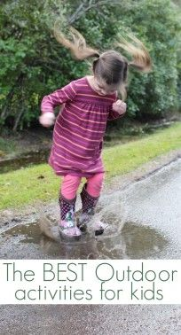 The BEST outdoor activities for kids from No Time For Flash Cards. Get outside and play - 21 ways to play outside with toddlers and kids.