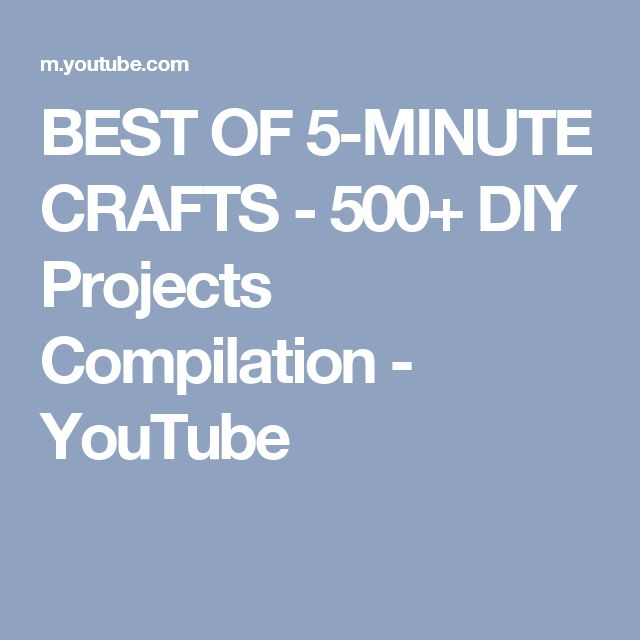 BEST OF 5-MINUTE CRAFTS - 500+ DIY Projects Compilation - YouTube