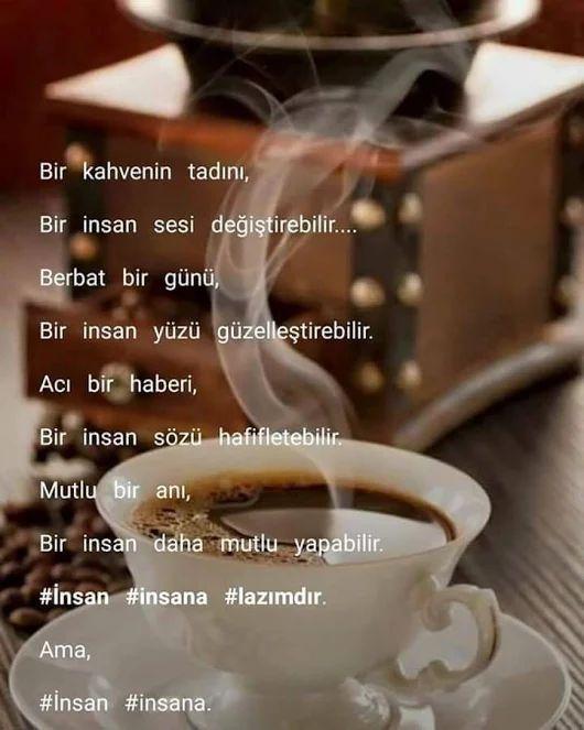 Bir kahvenin tadını bir insan sesi değiştirebilir. Berbat bir günü, bir insan yüzü güzelleştirebilir