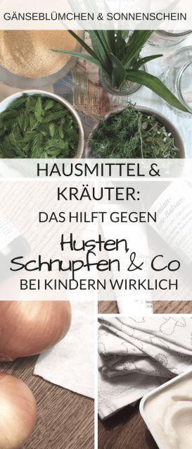 Hausmittel & Kräuter: Das hilft Kindern bei Erkältungen| Tipps aus der Hausapotheke gegen Schnupfen, Husten und Co.