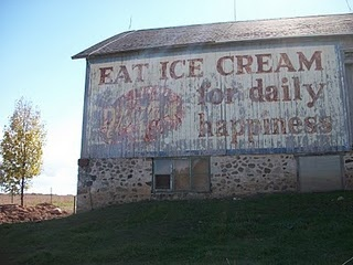 I live by this mottoWords Of Wisdom, Happy, Advertis Barns, Barns Advertising, Ice Cream Quotes, Barns Wisdom, Families Room, Life Mottos Quotes, Old Barns