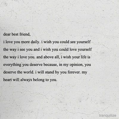 aww, best friend, bestfriend, bff, cute, dear best friend: Life, Best Friends, Quotes, Bestfriends, Dear Best Friend, Bff, Beasts, My Best Friend