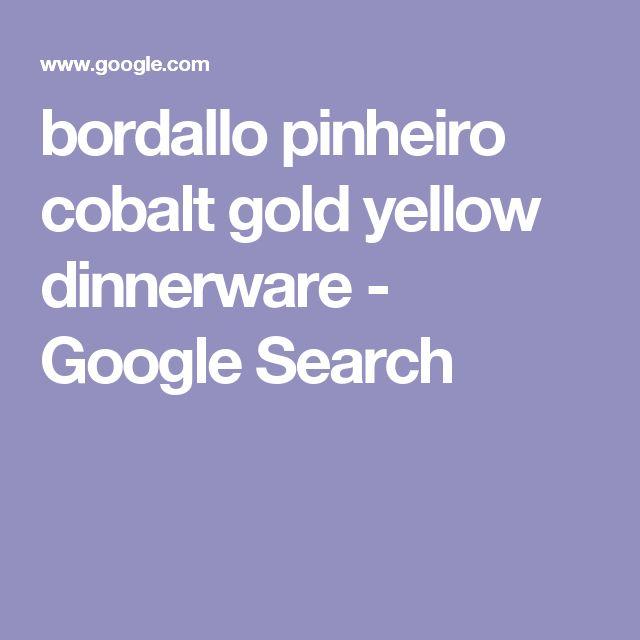 bordallo pinheiro cobalt gold yellow dinnerware - Google Search