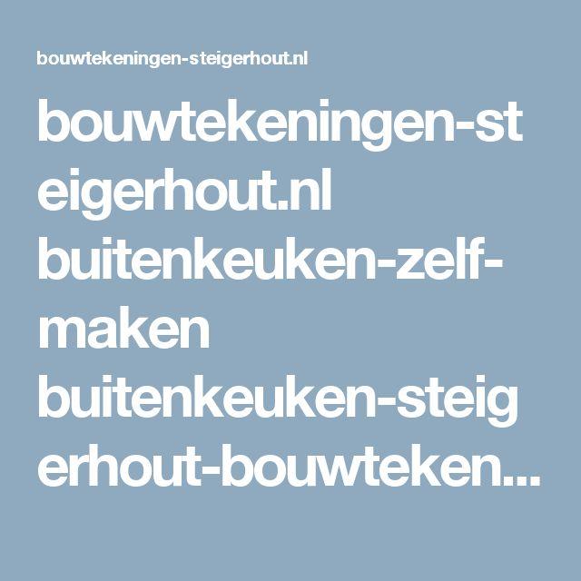 bouwtekeningen-steigerhout.nl buitenkeuken-zelf-maken buitenkeuken-steigerhout-bouwtekening-1