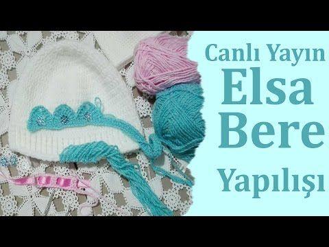 Elsa Örgü Bebek Beresi Yapımı - Canlı Yayın - YouTube