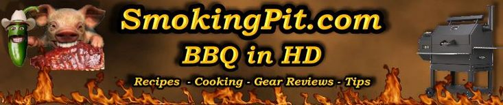 SmokingPit.com - Smoking meats recipes and BBQ videos - Traeger smoker and Grill BBQrecipe page - Great Barbecue Recipes and video