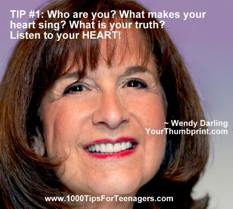 Wendy Darling's Tip for Teenagers #1000Tips4Teens