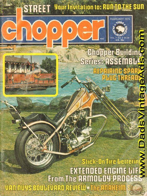 Cover: Frank Bongiorno Sunrise and his job as an animal trainer; Contents: Features: Van Nuys Boulevard; Chopper Building Series; Stick-On Tire Lettering; Road Test - Kawasaki KZ400; Anaheim Show; Run to the Sun; Cycles: Lil' Devil; Jackson Four; Electric Goose; Sunrise; Lady; Hot Lick; Berdoo