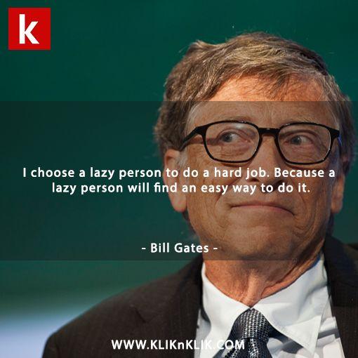 The power of lazy person #billgates #microsoft #kliknklik