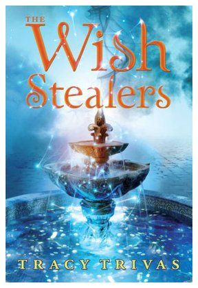 The Wish Stealers. Great book! Totally recommend for anyone in Grades 5th to 8th, boy or girl.