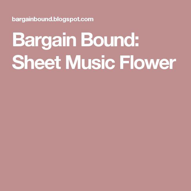 Bargain Bound: Sheet Music Flower