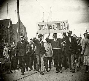 """""""We demand bread!"""" (a candid photo by secret police) Poland. The Poznań 1956 protests, also known as Poznań 1956 uprising or Poznań June (Polish: Poznański Czerwiec), were the first of several massive protests of the Polish people against the communist dictatorial government of the People's Republic of Poland. Demonstrations by workers demanding better conditions began on June 28, 1956, at Poznań's Cegielski Factories and were met with violent repression."""