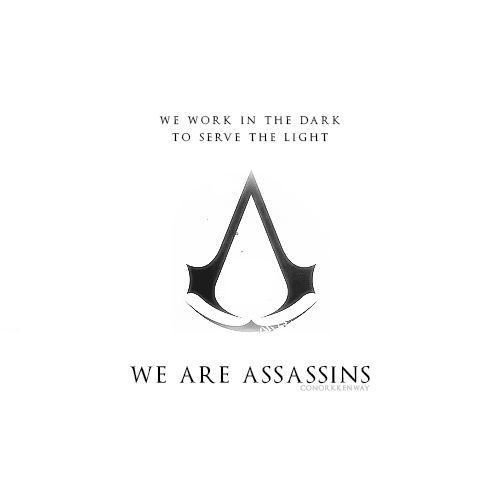 """""""... Nothing is true, everything is permitted"""" the quote follows XD Assassin's creed"""