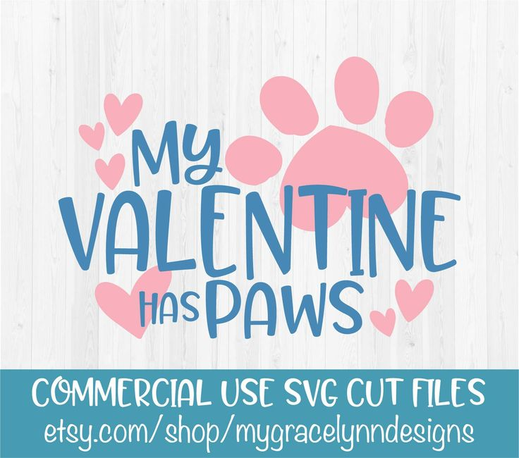My Valentine Has Paws - Valentines Day - SVG Cut File by MyGraceLynnDesigns on Etsy #myvalentinehaspaws #valentinesday #svg #cutfile #cricut #silhouettecameo #cuterthancupid #heartbreaker #firstvalentinesday