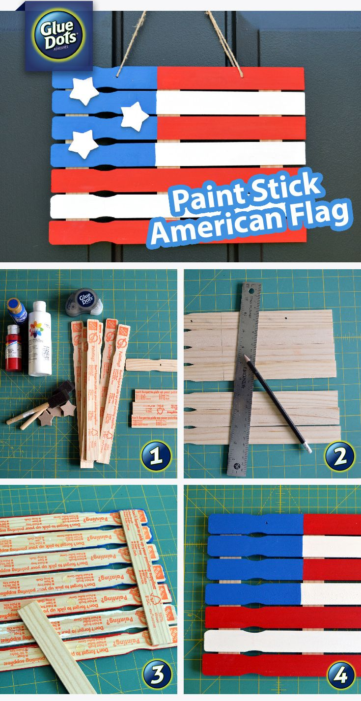 Paint Sticks + Paint + #GlueDots = A Cute American Flag decoration. Head to your local hardware or craft store to pick up supplies.
