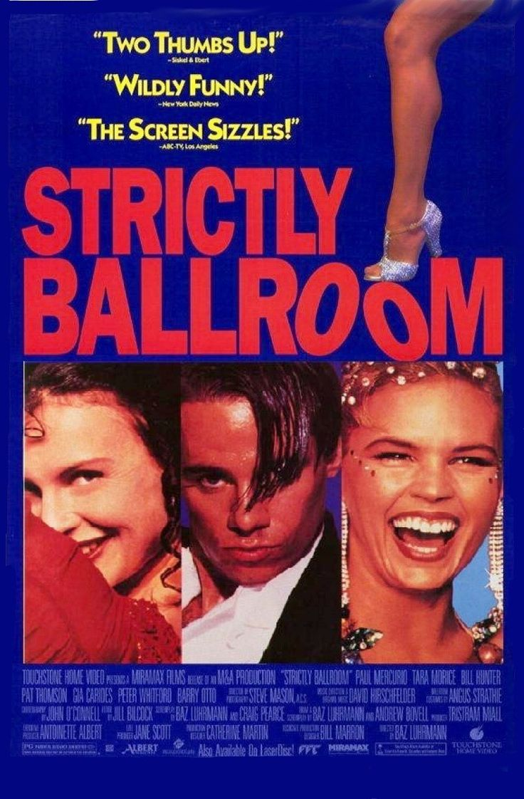 Strictly Ballroom (1992). This Australian Off-beat Comedy