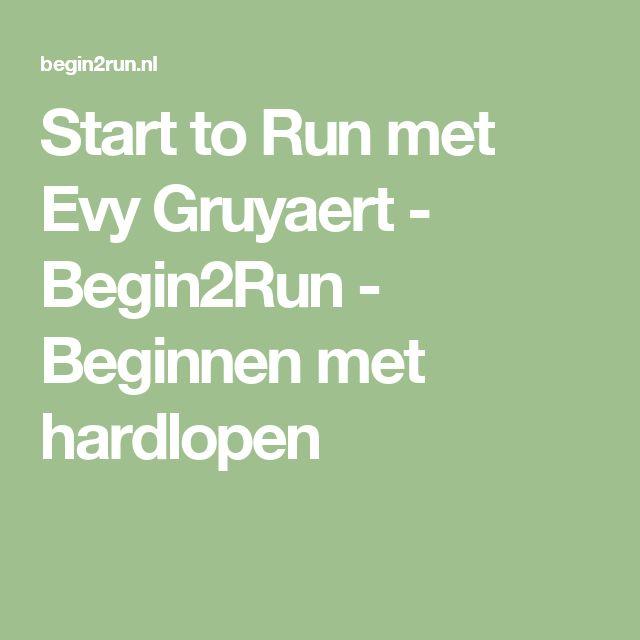 Start to Run met Evy Gruyaert - Begin2Run - Beginnen met hardlopen