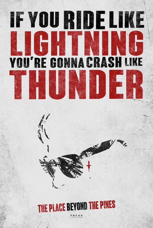 If you ride like lightning , you're gonna crash like thunder