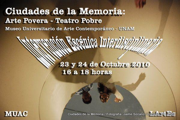 """Postal de la intervensión escénica   """"Ciudades de la Memoria: Arte Povera - Teatro Pobre"""" en el MUAC"""