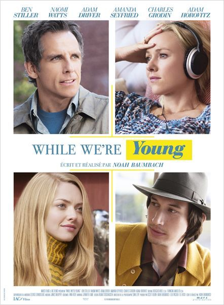 "♥♥♥ ""While We're Young"", une comédie dramatique de Noah Baumbach avec Ben Stiller, Naomi Watts, Amanda Seyfried, Adam Driver (07/2015)"