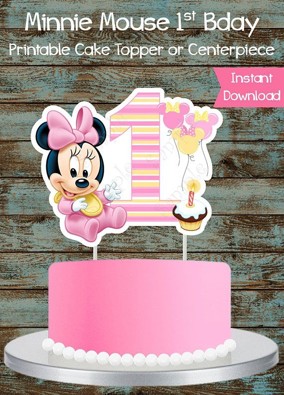 Baby Minnie Mouse 1st Birthday Printable Cake Topper Baby Minnie Mouse 1st Birthday Centerpieces Baby Minnie Mouse First Party Decorations Birthday Cake Topper Printable 1st Birthday Cake Topper Minnie Mouse Cake